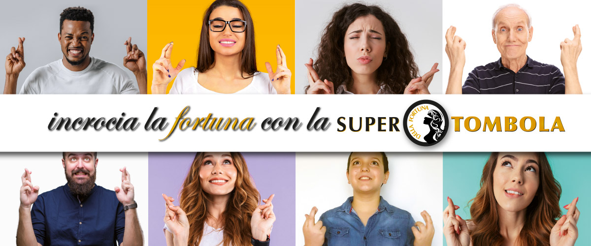 Incrocia la fortuna con la super tombola